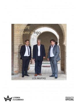 """CD """"Los Mijitas"""" - Estirpe de Pare a Hijo."""