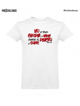 Camiseta No le tengo Envidia a nadie...
