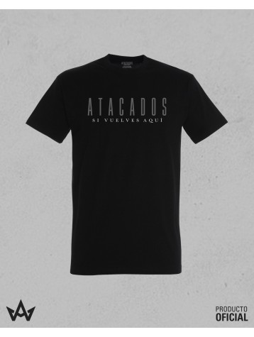 Camiseta Negro SI VUELVES AQUÍ - Atacados